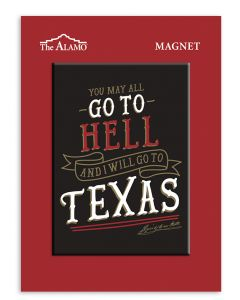 Black ''Go to Texas'' Magnet